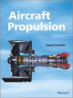 Aircraft Propulsion By Farokhi, Saeed