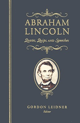 Abraham Lincoln By Lincoln, Abraham/ Leidner, Gordon (EDT)